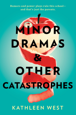 Minor Dramas & Other Catastrophes - Kathleen West pdf download