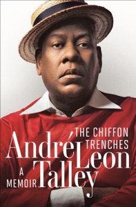 The Chiffon Trenches - Andre Leon Talley pdf download