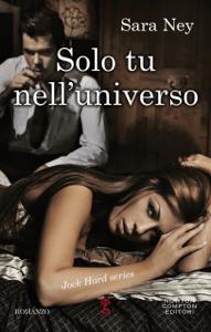 Solo tu nell'universo - Sara Ney pdf download