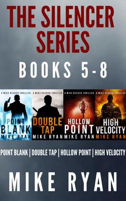 The Silencer Series Box Set Books 5-8 - Mike Ryan pdf download
