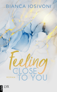 Feeling Close to You - Bianca Iosivoni pdf download