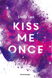 Kiss Me Once - Stella Tack pdf download