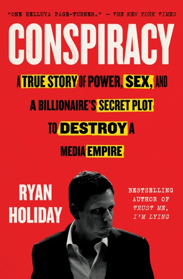 Conspiracy by Ryan Holiday PDF Download