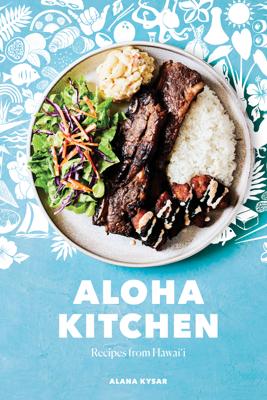 Aloha Kitchen - Alana Kysar