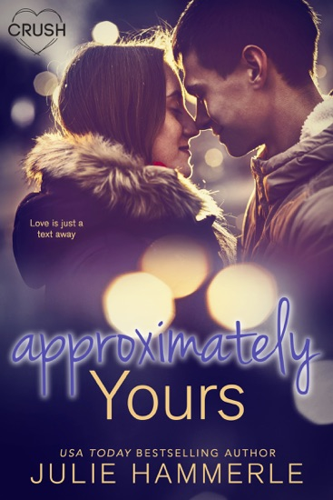 Approximately Yours by Julie Hammerle PDF Download