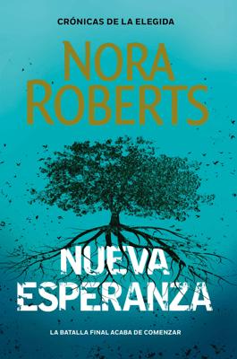 Nueva Esperanza (Crónicas de la Elegida 3) - Nora Roberts pdf download