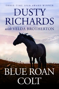 Blue Roan Colt - Dusty Richards pdf download