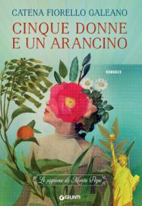 Cinque donne e un arancino - Catena Fiorello Galeano pdf download