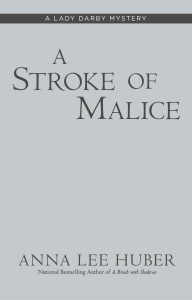 A Stroke of Malice - Anna Lee Huber pdf download