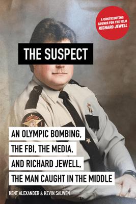 The Suspect - Kent Alexander & Kevin Salwen