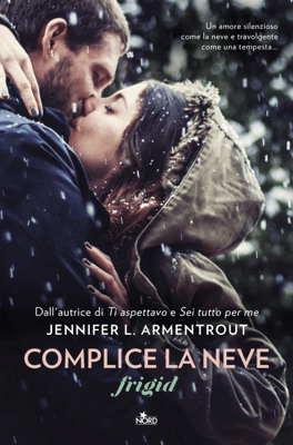 Complice la neve - Jennifer L. Armentrout pdf download