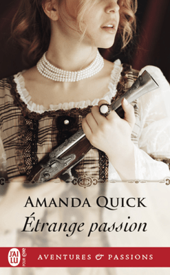 Étrange passion - Amanda Quick pdf download