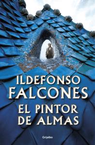 El pintor de almas - Ildefonso Falcones pdf download