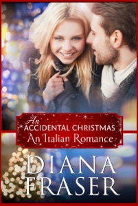 An Accidental Christmas (An Italian Romance) - Diana Fraser pdf download