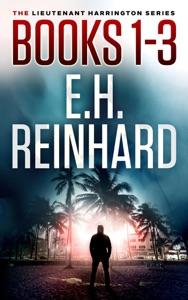 The Lieutenant Harrington Series, Books 1-3 - E.H. Reinhard pdf download