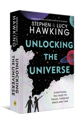 Unlocking the Universe - Stephen Hawking & Lucy Hawking