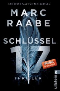 Schlüssel 17 - Marc Raabe pdf download