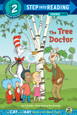 The Tree Doctor (Dr. Seuss/Cat in the Hat) - Tish Rabe & Tom Brannon