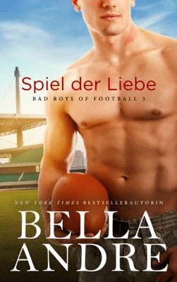 Spiel der Liebe - Bella Andre pdf download