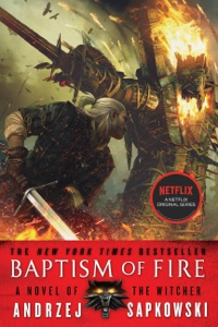 Baptism of Fire - Andrzej Sapkowski & David A French pdf download