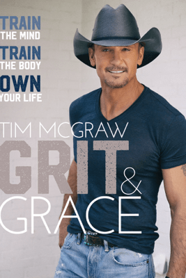 Grit & Grace - Tim McGraw