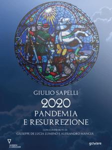 2020 Pandemia e Resurrezione - Giulio Sapelli pdf download