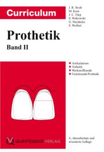 Curriculum Prothetik - Jörg R. Strub, Matthias Kern, Jens Christoph Türp, Siegbert Witkowski, Guido Heydecke & Stefan Wolfart pdf download
