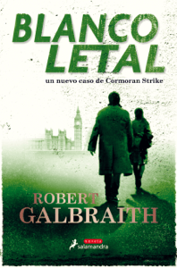 Blanco letal (Cormoran Strike 4) - Robert Galbraith pdf download