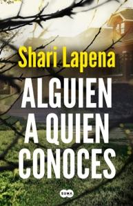 Alguien a quien conoces - Shari Lapena pdf download