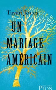 Un mariage américain - Tayari Jones pdf download