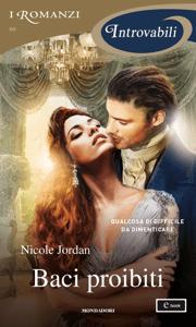 Baci proibiti (I Romanzi Introvabili) - Nicole Jordan pdf download