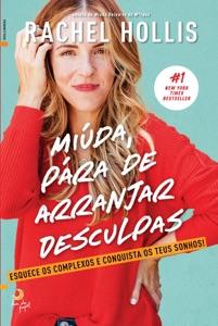 Miúda, Pára de Arranjar Desculpas - Rachel Hollis pdf download
