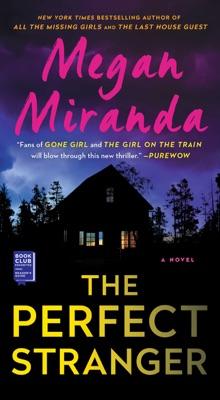 The Perfect Stranger - Megan Miranda pdf download