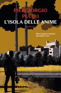 L'isola delle anime (Nero Rizzoli) - Piergiorgio Pulixi pdf download
