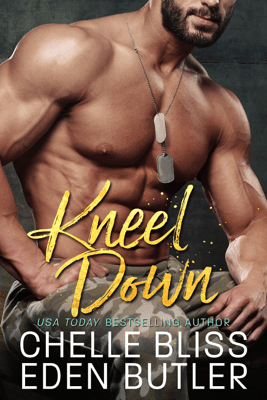 Kneel Down - Chelle Bliss pdf download