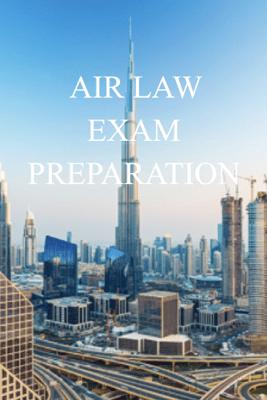 AIR LAW EXAM PREPARATION - National Regulations
