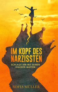 Im Kopf des Narzissten - Sofia Muller pdf download