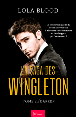 La Saga des Wingleton - Tome 2 - Lola Blood pdf download