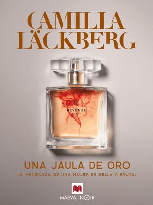 Una jaula de oro - Camilla Läckberg pdf download