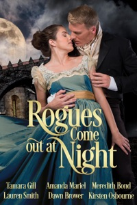 Rogues Come out at Night - Tamara Gill, Lauren Smith, Amanda Mariel, Dawn Brower, Meredith Bond & Kirsten Osbourne pdf download