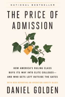 The Price of Admission (Updated Edition) - Daniel Golden