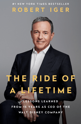 The Ride of a Lifetime - Robert Iger pdf download
