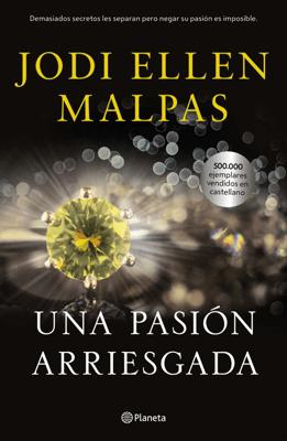 Una pasión arriesgada - Jodi Ellen Malpas pdf download