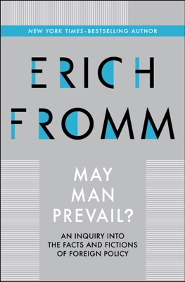 May Man Prevail? - Erich Fromm pdf download