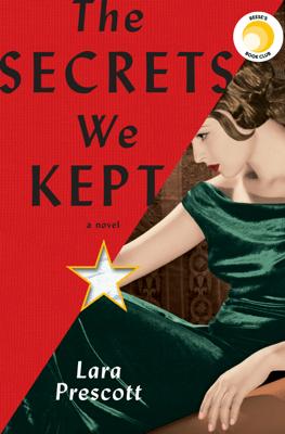 The Secrets We Kept - Lara Prescott pdf download