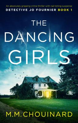 The Dancing Girls - M.M. Chouinard pdf download