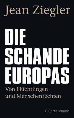 Die Schande Europas - Jean Ziegler pdf download