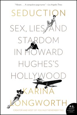 Seduction - Karina Longworth