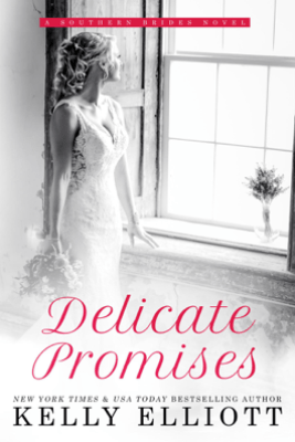 Delicate Promises - Kelly Elliott