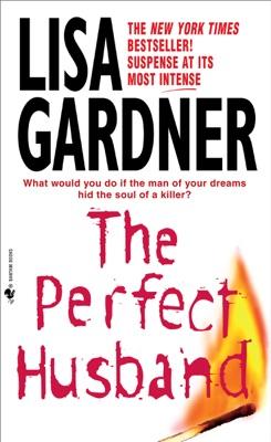 The Perfect Husband - Lisa Gardner pdf download